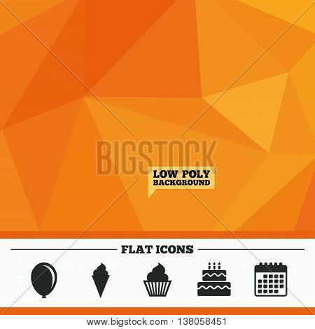 Triangular low poly orange background. Birthday party icons. Cake with ice cream signs. Air balloon symbol. Calendar flat icon. Vector