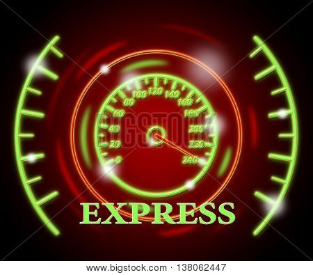 Express Gauge Indicates High Speed And Action