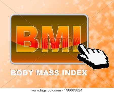 Bmi Button Indicates Web Site And Body