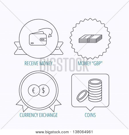 Currency exchange, cash money and coins icons. Receive money linear sign. Award medal, star label and speech bubble designs. Vector