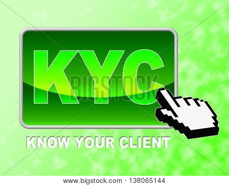 Kyc Button Shows Know Your Client And Business