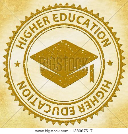 Higher Education Shows Graduate School And College