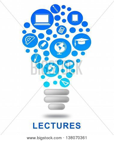 Lectures Lightbulb Represents Power Source And Classroom