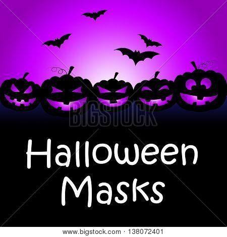 Halloween Masks Shows Trick Or Treat And Autumn