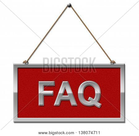 Faq Sign Represents Frequently Asked Questions And Advertisement