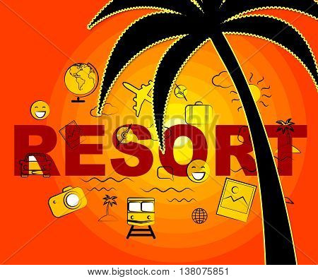 Resort Icons Means Symbol Complex And Hotels