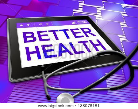 Better Health Indicates Preventive Medicine And Best