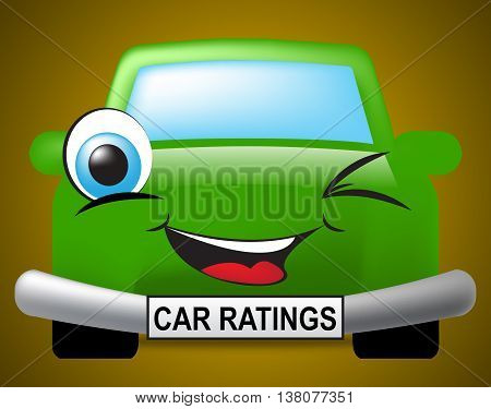 Car Ratings Indicates Transport Appraisal And Classification