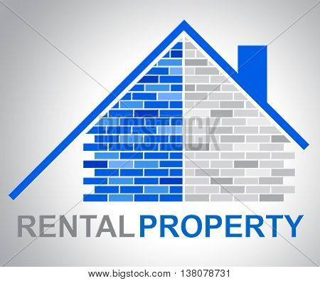 Rental Property Indicates Houses Rented And Real-estate