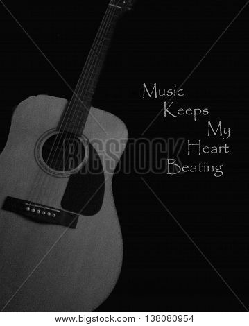 Guitar and music keeps my heart beating