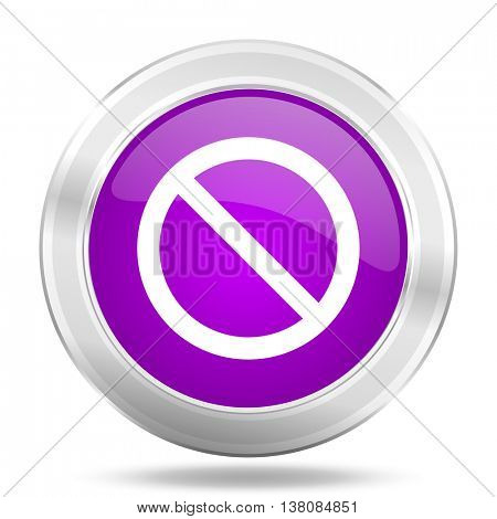 access denied round glossy pink silver metallic icon, modern design web element