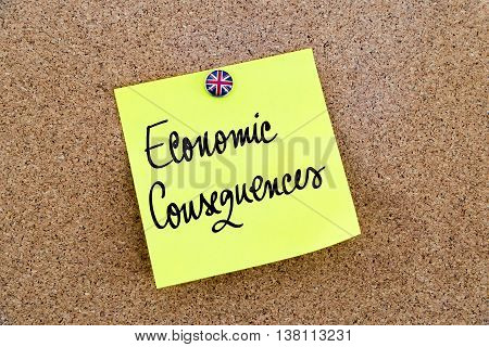 Yellow Paper Note Pinned With Great Britain Flag Thumbtack And Text Economic Consequences