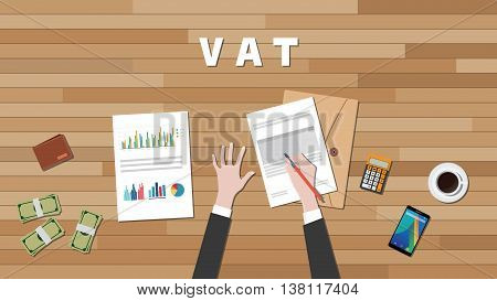 vat value added tax with businessman hand write a graph and text on work desk vector graphic illustration