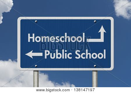 Difference between going to HomeSchool or Public School Blue Road Sign with text Homeschool and Public School with sky background, 3D Illustration
