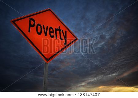 Poverty Warning Road Sign