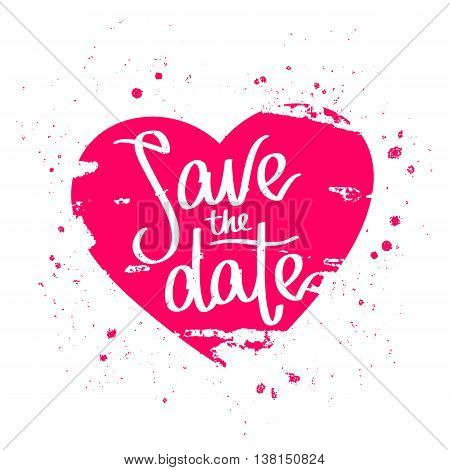 Quote Save the date. The trend calligraphy. Vector illustration on white background. Beautiful scarlet heart drawn by hand. Great holiday gift card. The concept of wedding design.