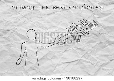 Person Attracting Resumes With Magnet, Recruitment Concept
