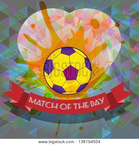 Abstract football and soccer infographic match of the day text a playing ball and heart. Digital vector image
