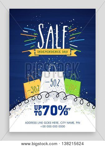 Sale Poster, Banner, Flyer, Upto 70% Off for Happy Indian Independence Day celebration.