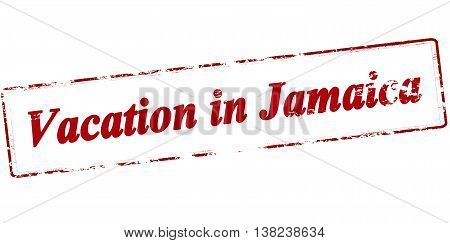Rubber stamp with text vacation in Jamaica inside vector illustration