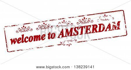 Rubber stamp with text welcome to Amsterdam inside vector illustration