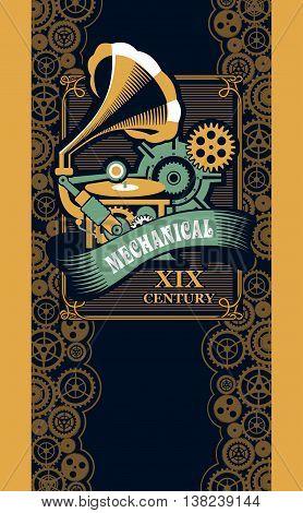 Vector illustration steam punk mechanical engineering ancient musical gramafon