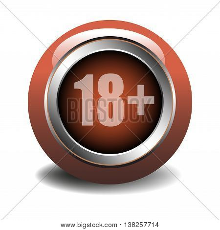 Isolated glossy button with the sign of eighteen plus