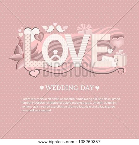 Banner wedding day. Wedding invitation card. Save the date card. Vector template with typography love, love letters, love text. Illustration in flat style. Floral background. Design pattern in pink