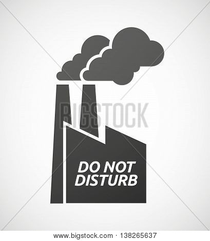Isolated Industrial Factory Icon With    The Text Do Not Disturb