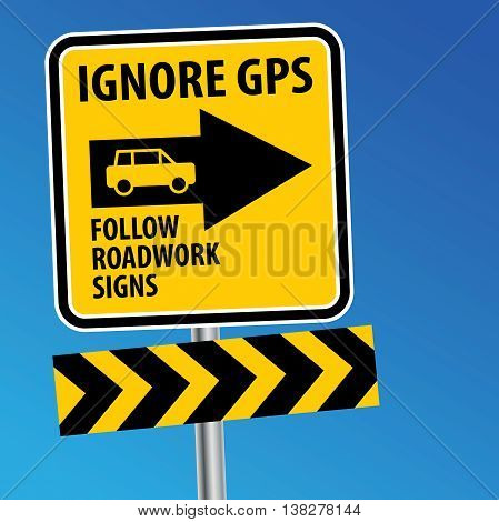 Road sign with text Ignore GPS, vector illustration