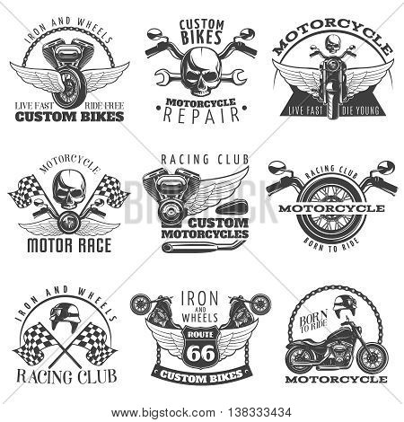 Motorcycle black emblem set with descriptions of custom bikes live fast die young racing club born to ride vector illustration
