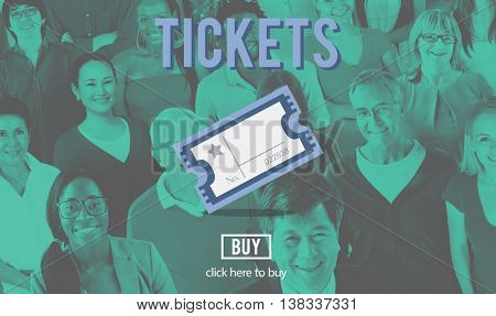 Tickets Ticket Admit Document Entry Festival Concept