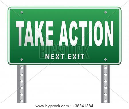 take action time to act now is the time or never take initiative 3D illustration, isolated, on white