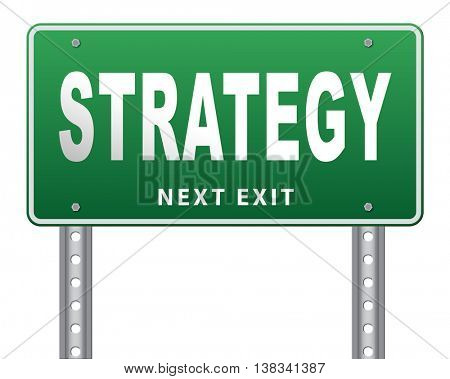 strategy for business and marketing used method and plan road sign billboard 3D illustration, isolated, on white