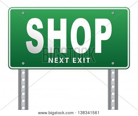 Shop now sign go to the online webshop road sign, internet web shopping billboard 3D illustration, isolated, on white