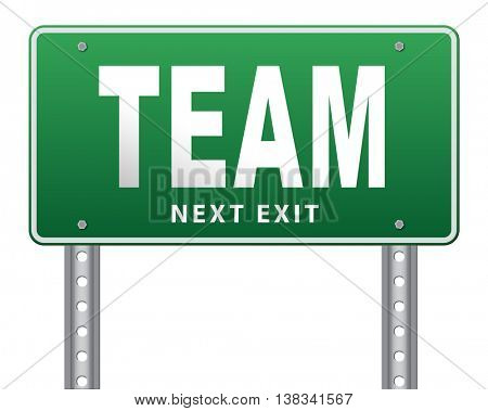 Team spirit at work or business our teamwork banner about us road sign 3D illustration, isolated, on white