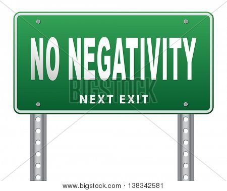 stop negativity and pessimism, no pessimistic thoughts dont think negative but positive and optimistic thinking makes you happy 3D illustration, isolated, on white