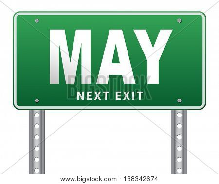 May to next month of the year spring event calendar, road sign billboard. 3D illustration, isolated, on white