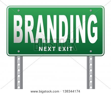 branding your name or brand product and trademark promotion road sign billboard 3D illustration, isolated, on white