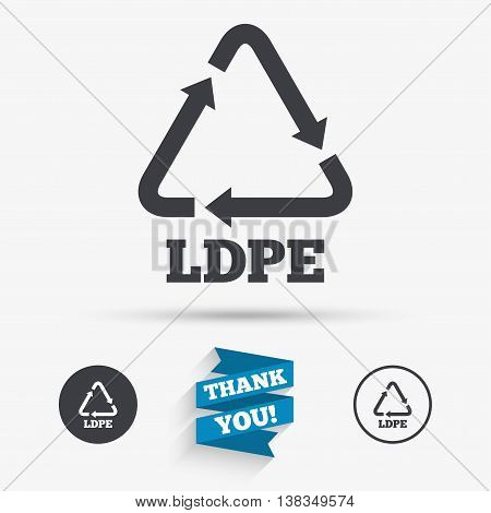 Ld-pe icon. Low-density polyethylene sign. Recycling symbol. Flat icons. Buttons with icons. Thank you ribbon. Vector