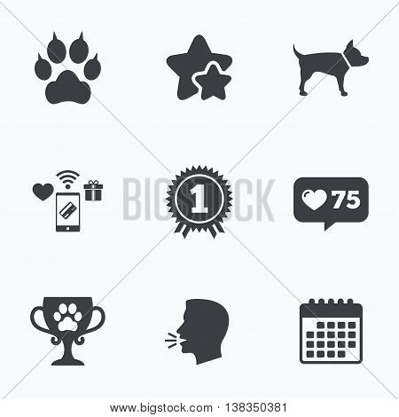 Pets icons. Cat paw with clutches sign. Winner cup and medal symbol. Dog silhouette. Flat talking head, calendar icons. Stars, like counter icons. Vector