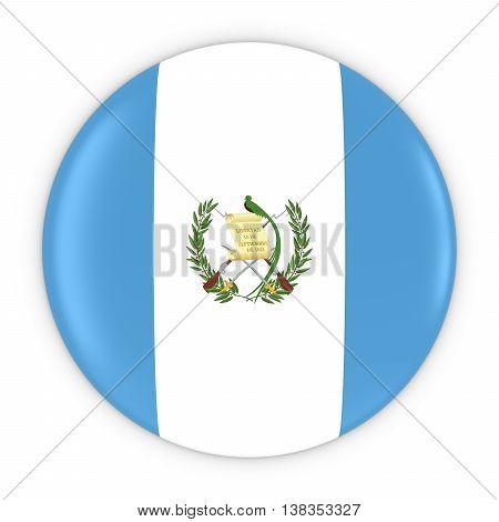 Guatemalan Flag Button - Flag Of Guatemala Badge 3D Illustration