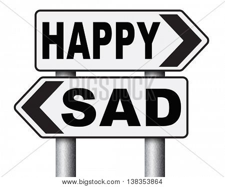 sad or happy joy and happiness against sadness and bad feeling emotions no regrets good vibrations, think positive and optimistic 3D illustration, isolated, on white
