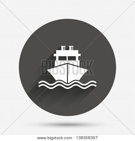 Ship or boat sign icon. Shipping delivery symbol. With chimneys or pipes. Circle flat button with shadow. Vector