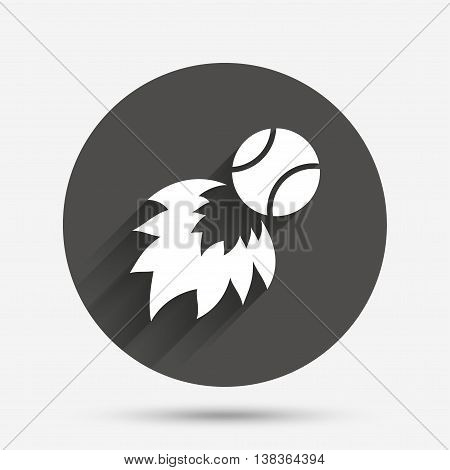 Tennis fireball sign icon. Fast sport symbol. Circle flat button with shadow. Vector
