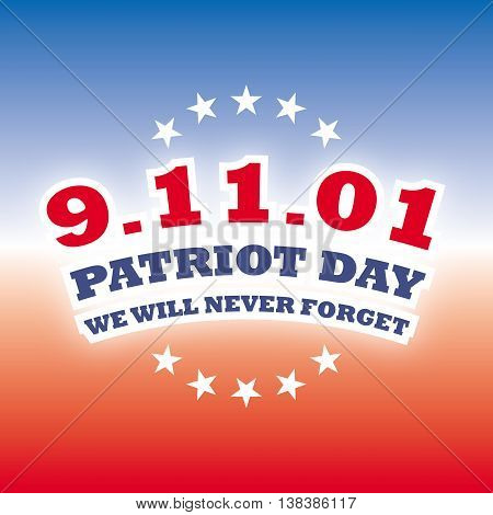 America Patriot Day - september 11 2001 banner on red and blue background, vector illustration
