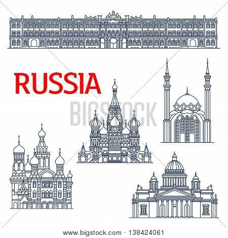 Thin line landmarks for tourism or travel in Russia. Sketch of Winter Palace and Saint Isaac s orthodox Cathedral or Isaakievskiy Sobor in Saint Petersburg, Church of the Savior on Spilled Blood and Saint Basil s or Vasily, Pokrovsky Cathedral
