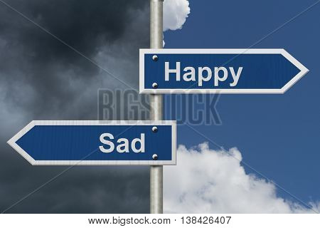 Are you Happy or Sad Two Blue Road Sign with text Happy and Sad with bright and stormy sky background, 3D Illustration