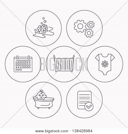 Baby clothes, bath and crib icons. Bath bubbles linear sign. Check file, calendar and cogwheel icons. Vector