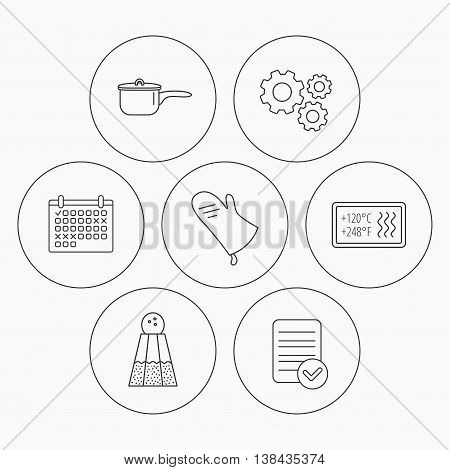 Saucepan, potholder and salt icons. Heat-resistant linear sign. Check file, calendar and cogwheel icons. Vector